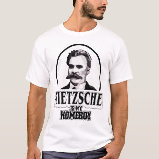 Nietzsche Is My Homeboy T-Shirt