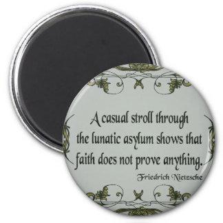 Nietzsche Quote Casual Stroll Through the Lunatic 6 Cm Round Magnet