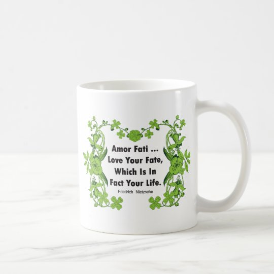 Nietzsche Quote Love Your Fate  Coffee Mug