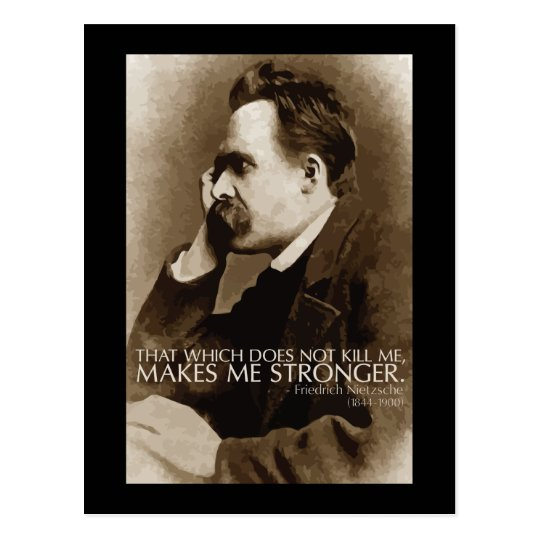 Nietzsche 'Stronger' quote postcard
