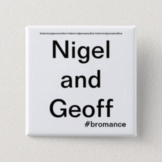 Nigel and Geoff - Historical Paramedics 15 Cm Square Badge