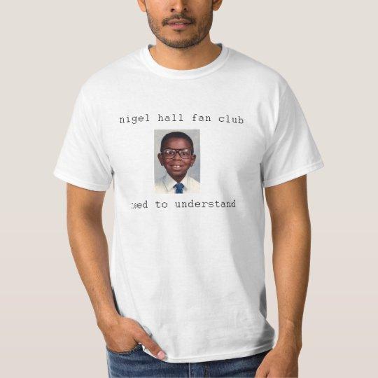 Nigel Hall Fan Club T-Shirt