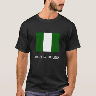 """NIGERIA RULES!' T-Shirt"