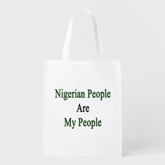 Nigerian People Are My People