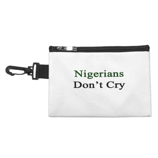 Nigerians Don't Cry Accessory Bag