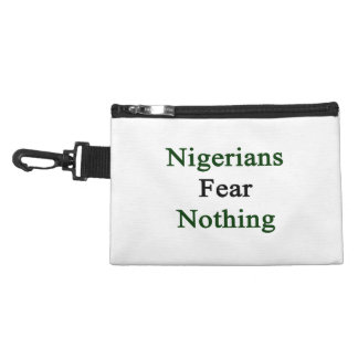 Nigerians Fear Nothing Accessories Bag