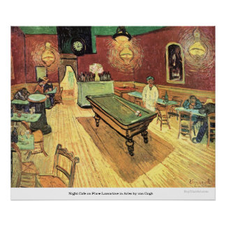 Night Cafe on Place Lamartine in Arles by van Gogh Poster