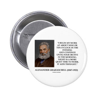 Night Is A More Quiet Time To Work It Aids Thought 6 Cm Round Badge