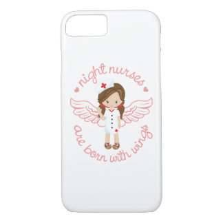 Night Nurses Are Born With Wings iPhone 8/7 Case