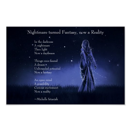 Nightmare turned Fantasy, now a Reality ~ Poem