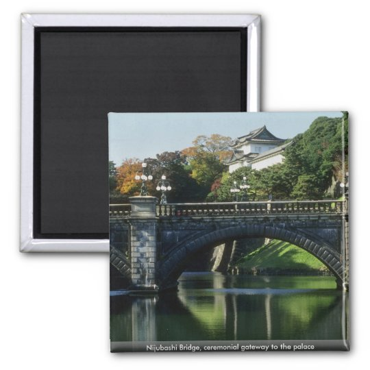 Nijubashi Bridge, ceremonial gateway to the palace Square Magnet