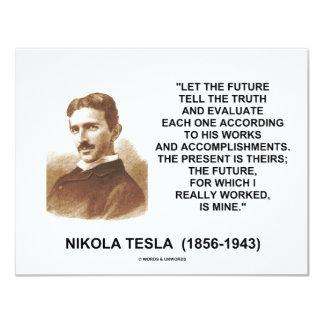 Nikola Tesla Let The Future Tell The Truth Quote 11 Cm X 14 Cm Invitation Card