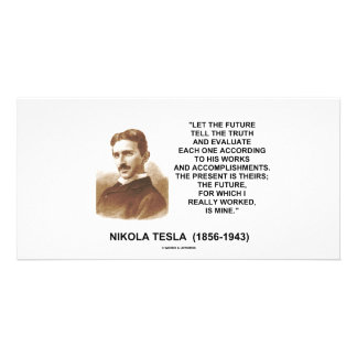 Nikola Tesla Let The Future Tell The Truth Quote Personalised Photo Card