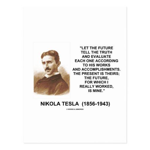Nikola Tesla Let The Future Tell The Truth Quote Postcards