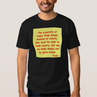 nikola tesla quote t-shirt