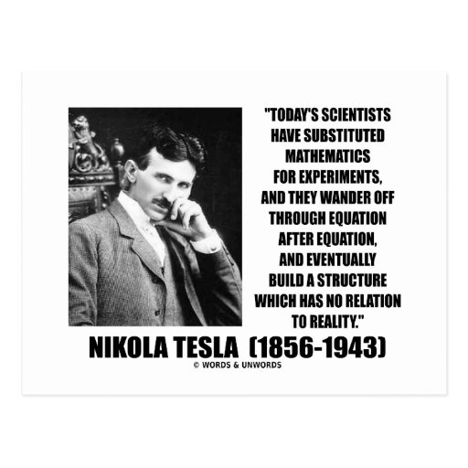Nikola Tesla Scientists Equation No Relation Quote Post Card
