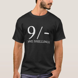 Nine Shillings T-Shirt