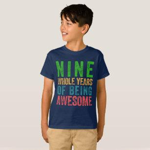 Nine Year Old Birthday Shirt Boy Girl Kid Party 9