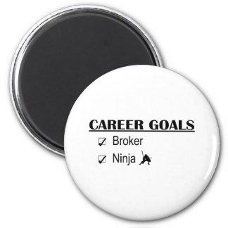 Ninja Career Goals - Broker 6 Cm Round Magnet