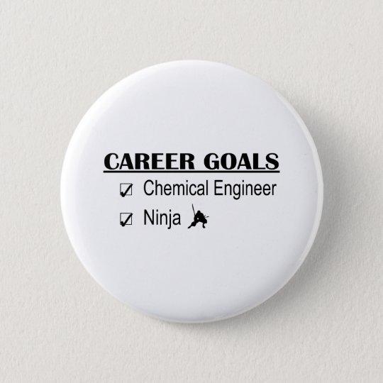 Ninja Career Goals - Chemical Engineer 6 Cm Round Badge