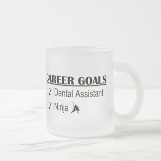 Ninja Career Goals - Dental Assistant Frosted Glass Mug