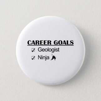 Ninja Career Goals - Geologist 6 Cm Round Badge