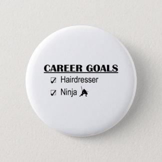 Ninja Career Goals - Hairdresser 6 Cm Round Badge
