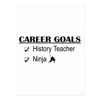 Ninja Career Goals - History Teacher Postcard