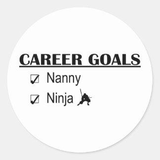 Ninja Career Goals - Nanny Round Sticker