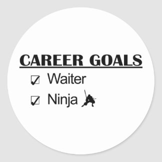 Ninja Career Goals - Waiter Round Sticker