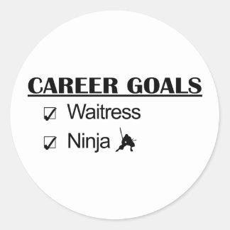 Ninja Career Goals - Waitress Round Sticker