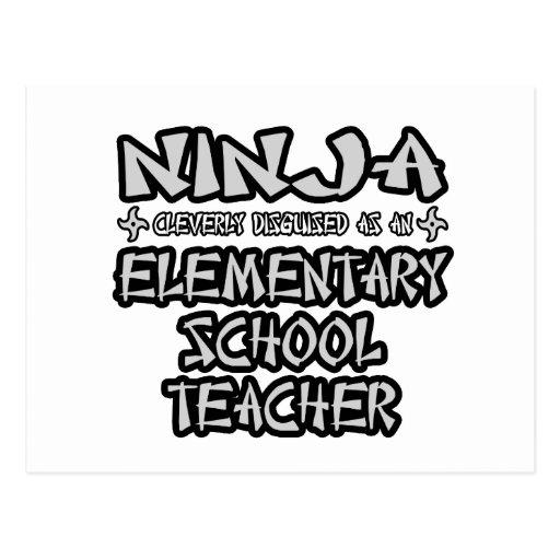 Ninja...Elementary School Teacher Postcard
