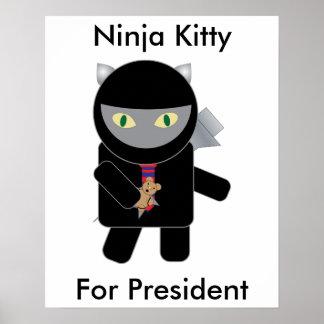 Ninja Kitty for President Poster