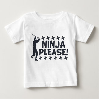 Ninja Please Baby T-Shirt