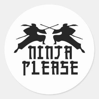 Ninja Please! Classic Round Sticker