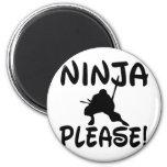 Ninja Please! Fridge Magnets