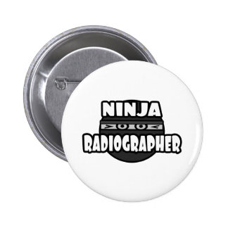 Ninja Radiographer 6 Cm Round Badge