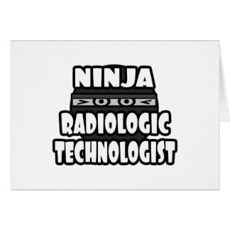 Ninja Radiologic Technologist Card