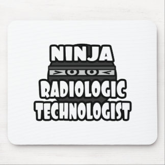 Ninja Radiologic Technologist Mouse Pads