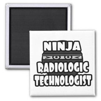 Ninja Radiologic Technologist Square Magnet