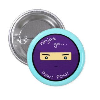 Ninjas go... POW 3 Cm Round Badge