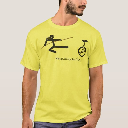 """Ninjas. Unicycles. Yeah."" Shirt in Yellow"