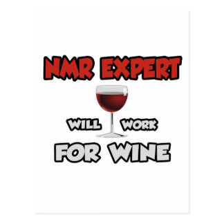 NMR Expert ... Will Work For Wine Postcard