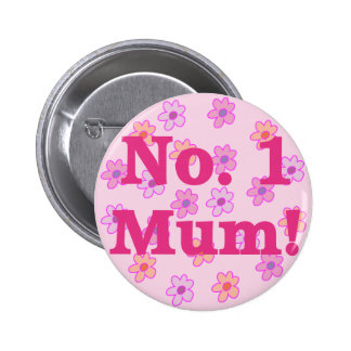 No. 1 Mum Flower Design Button Badge