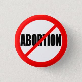 """""""NO ABORTION"""" 3 CM ROUND BADGE"""