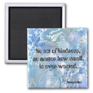 No act of kindness square magnet