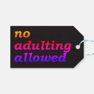No Adulting Allowed Gift Tag (Black)