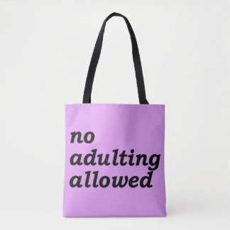 No Adulting Allowed Tote (Purple)
