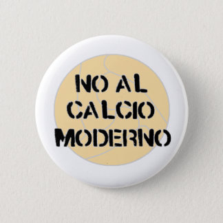 no al calcio moderno button badge