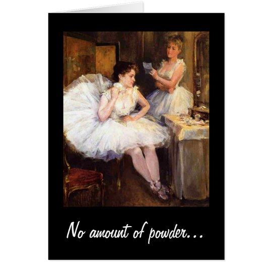 No amount of powder Humour Vintage Birthday Card